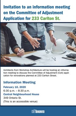 Information Meeting on the Committee of Adjustment (CoA) Application for 233 Carlton St.